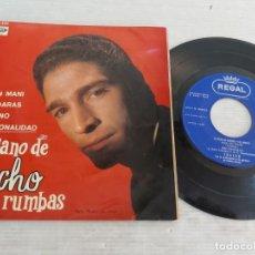 Discos de vinilo: EL PIANO DE CHACHO Y SUS RUMBAS / POR UN MANI / EP-REGAL-1967 / MBC. ***/***. Lote 268966909