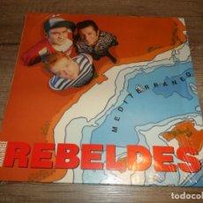 Discos de vinilo: LOS REBELDES - MEDITERRANEO / HACERTE EL AMOR + PREGUNTAS Y RESPUESTAS. Lote 268969114
