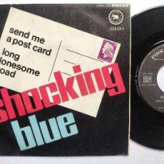 Discos de vinilo: SHOCKING BLUE - 45 FRANCE PS - MINT * SEND ME A POSTCARD * TOP ORGAN MOD FREAKBEAT - ESCUCHA !!!. Lote 268974589
