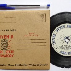 Discos de vinilo: ORIG. EMPIRE STATE OBSERVATORIES SOUVENIR * USA * GRABACION DE RECUERDO DE 1946. Lote 268979049