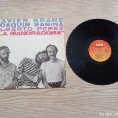 Discos de vinilo: JAVIER KRAHE - JOAQUIN SABINA - ALBERTO PEREZ - LA MANDRAGORA LP. Lote 268984034