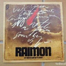 Discos de vinilo: RAIMON_PER DESTRUIR AQUELL QUE LA DESERT AÑO 1970. Lote 268991434