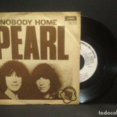 Discos de vinilo: PEARL – NOBODY HOME SELLO: LONDON RECORDS – MO 1773 FORMATO: SNGLE 1978 PROMO SPAIN PEPETO. Lote 268996594