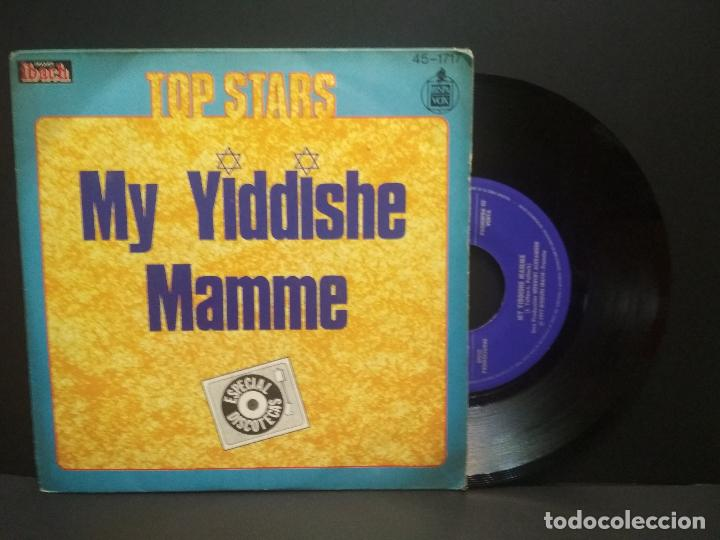 TOP STARS - MY YIDDISHE MAMME - SINGLE SPAIN 1977 - HISPAVOX 45-1717 PEPETO (Música - Discos - Singles Vinilo - Funk, Soul y Black Music)