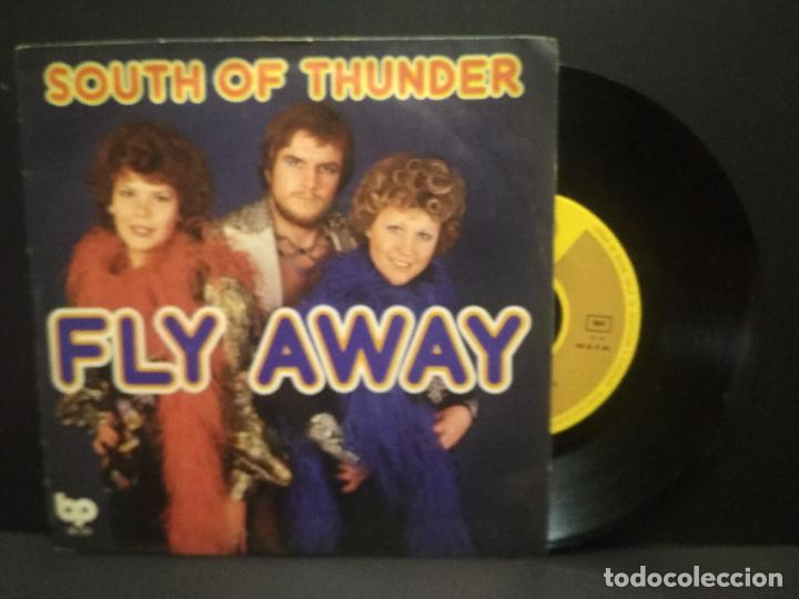 SOUTH OF THUNDER - FLY AWAY / PART LL (SINGLE ESPAÑOL DE 1977) PEPETO (Música - Discos - Singles Vinilo - Funk, Soul y Black Music)