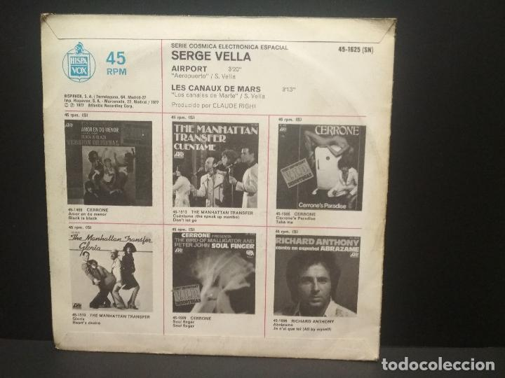 Discos de vinilo: SERGE VELLA - AIRPORT - SINGLE ESPAÑOL DE VINILO - ELETRONICA EUROBEAT ITALO DISCO PEPETO - Foto 2 - 269000039