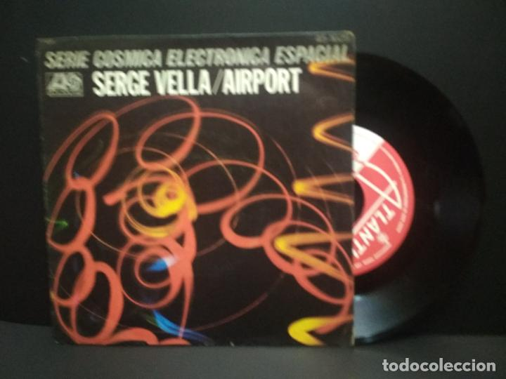 SERGE VELLA - AIRPORT - SINGLE ESPAÑOL DE VINILO - ELETRONICA EUROBEAT ITALO DISCO PEPETO (Música - Discos - Singles Vinilo - Funk, Soul y Black Music)