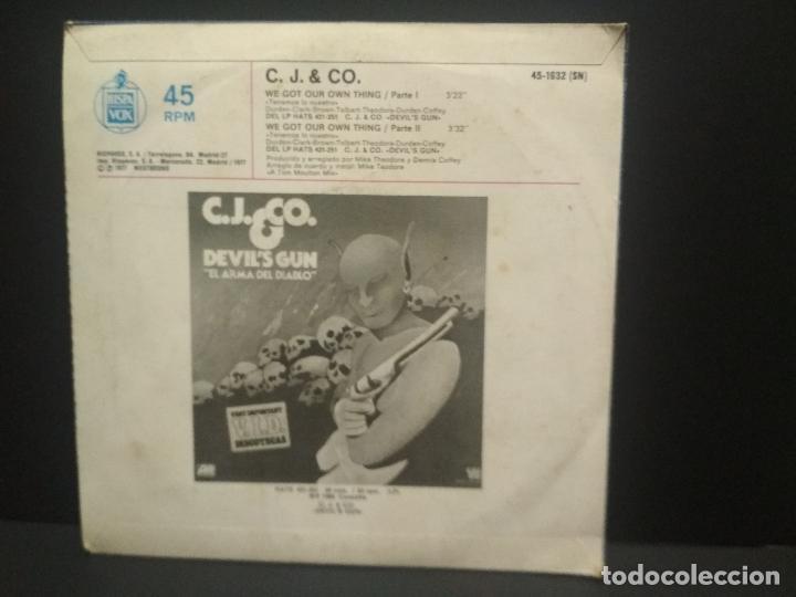 Discos de vinilo: C.J. & CO. / WE GOT OUR THING PARTES 1 Y 2 (SINGLE 1977) PEPETO - Foto 2 - 269000279