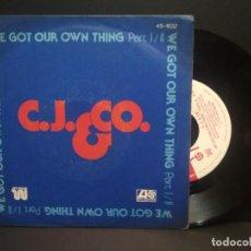 Discos de vinilo: C.J. & CO. / WE GOT OUR THING PARTES 1 Y 2 (SINGLE 1977) PEPETO. Lote 269000279