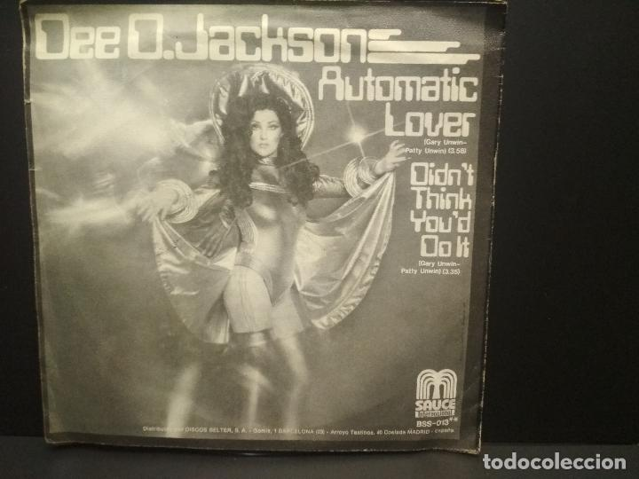 Discos de vinilo: DEE D. JACKSON - AUTOMATIC LOVER / DIDNT THINK YOU DO IT (SINGLE ESPAÑOL, SAUCE 1978) PEPETO - Foto 2 - 269000614