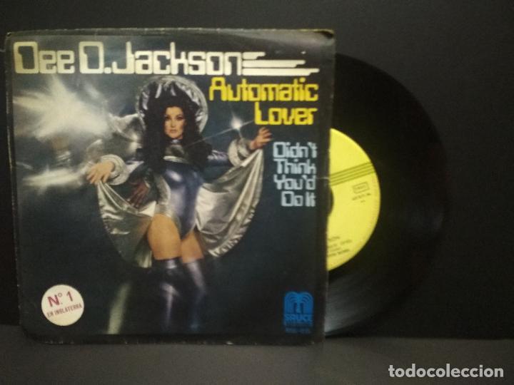 DEE D. JACKSON - AUTOMATIC LOVER / DIDN'T THINK YOU DO IT (SINGLE ESPAÑOL, SAUCE 1978) PEPETO (Música - Discos - Singles Vinilo - Funk, Soul y Black Music)