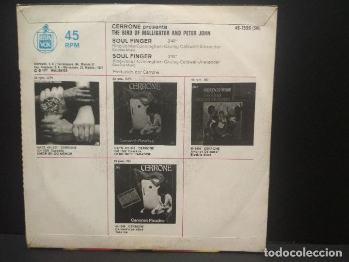 Discos de vinilo: CERRONE PRESENTA THE BIRD OF MALLIGATOR AND PETER JOHN-SOUL FINGER, SINGLE 1977 PEPETO - Foto 2 - 269001734