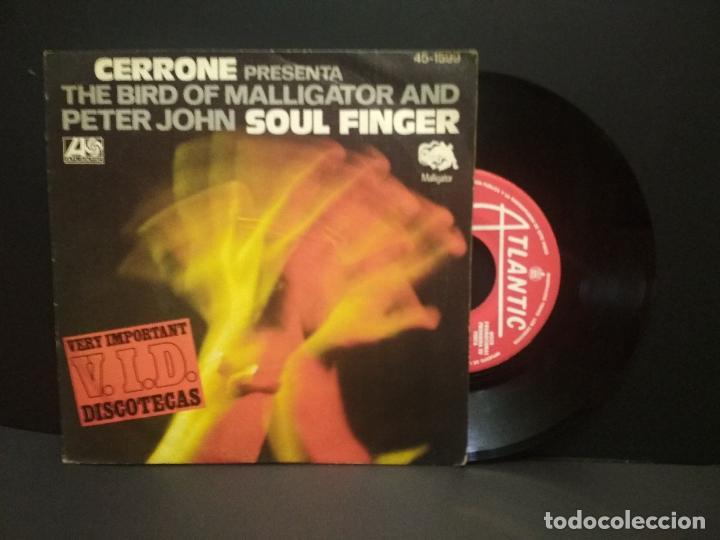 CERRONE PRESENTA THE BIRD OF MALLIGATOR AND PETER JOHN-SOUL FINGER, SINGLE 1977 PEPETO (Música - Discos - Singles Vinilo - Funk, Soul y Black Music)