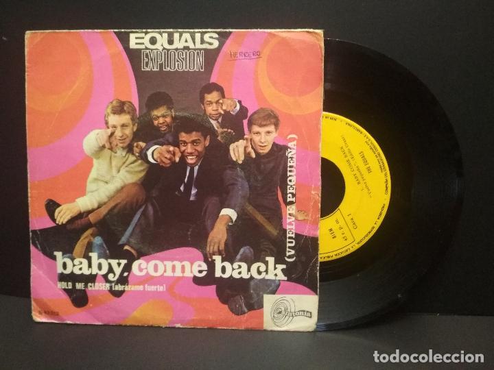 SINGLE 1967 EQUALS EXPLOSION - BABY COME BACK - HOLD ME CLOSER PEPETO (Música - Discos - Singles Vinilo - Pop - Rock Internacional de los 50 y 60)