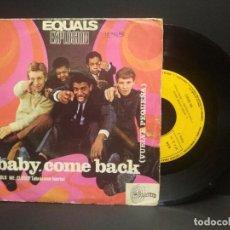 Discos de vinilo: SINGLE 1967 EQUALS EXPLOSION - BABY COME BACK - HOLD ME CLOSER PEPETO. Lote 269002099