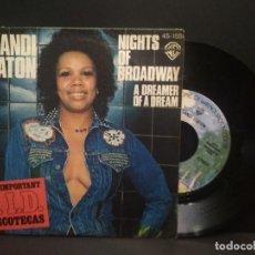 Discos de vinilo: CANDI STATON-NIGHTS OF BROADWAY + A DREAMER OF A DREAM SINGLE 1977 PROMO SPAIN PEPETO. Lote 269002459