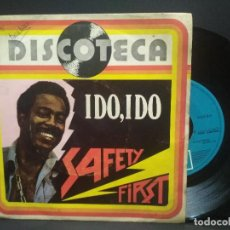 Discos de vinilo: SAFETY FIRST : IDO, IDO SINGLE EMI 1977 PEPETO. Lote 269002924