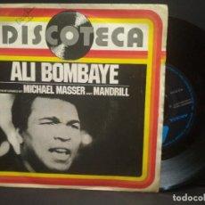 Discos de vinilo: ALI BOMBAYE, MICHAEL MASSER AND MANDRILL 1977 SINGLE ARISTA PEPETO. Lote 269003039