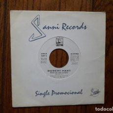 Discos de vinilo: ROBERT HART - BOYS ON THE CORNER (SÓLO UNA CARA) - PROMOCIONAL. Lote 269033649