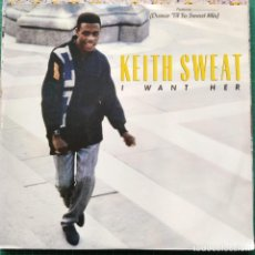 """Discos de vinilo: KEITH SWEAT - I WANT HER (12""""). Lote 269034059"""