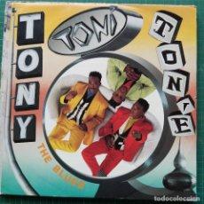 """Discos de vinilo: TONY! TONI! TONÉ! - THE BLUES (12"""") (1990/UK). Lote 269034384"""