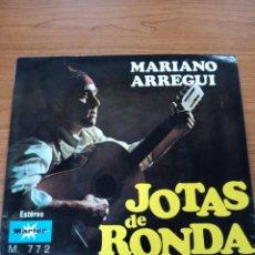 Discos de vinilo: SINGLE MARIANO ARREGUI JOTAS DE RONDA. Lote 269035999