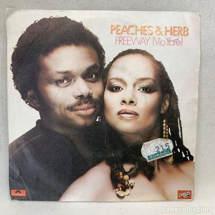 SINGLE PEACHES & HERB - FREEWAY (VIA LIBRE) - ESPAÑA - AÑO 1974 (Música - Discos - Singles Vinilo - Funk, Soul y Black Music)