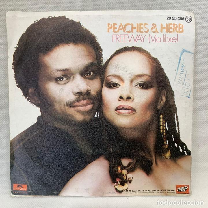 Discos de vinilo: SINGLE PEACHES & HERB - FREEWAY (VIA LIBRE) - ESPAÑA - AÑO 1974 - Foto 3 - 269044703