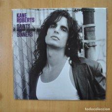 Discos de vinilo: KANE ROBERTS - SAITNS AND SINNERS - LP. Lote 269052908