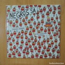 Discos de vinilo: NEGROS S.A. - SABANA, SABANA - MAXI. Lote 269053763