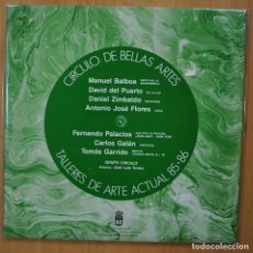 Discos de vinilo: VARIOUS - CIRCULO DE BELLAS ARTES - TALLERES DE ARTE ACTUAL 85-86 - GATEFOLD. Lote 269054733