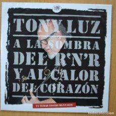 Discos de vinilo: TONY LUZ - A LA SOMBRA DEL R'N'R / AL CALOR DEL CORAZON - GATEFOLD 2 LP. Lote 269054788