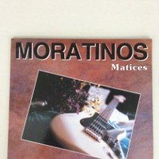 Discos de vinilo: MORATINOS. MATICES.. Lote 269058228
