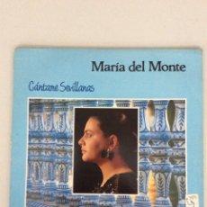 Discos de vinilo: MARÍA DEL MONTE. CÁNTAME SEVILLANAS.. Lote 269058468