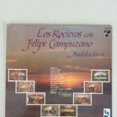 Discos de vinilo: LOS ROCIEROS CON FELIPE CAMPUZANO. ANDALUCÍA ES.... Lote 269058783