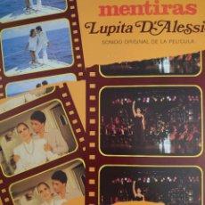 Discos de vinilo: LUPITA D'ALESSIO BANDA SONORA DE LA PELÍCULA MENTIRAS LP SELLO ORFEÓN EDITADO EN M AÑO 1988. Lote 269058788
