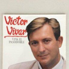 Discos de vinilo: VICTOR VIVAR. VIVA EL PASODOBLE.. Lote 269060253
