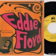 Discos de vinilo: EDDIE FLOYD - BYE BYE BABY - SINGLE DE VINILO EDICION ESPAÑOLA. Lote 269064358