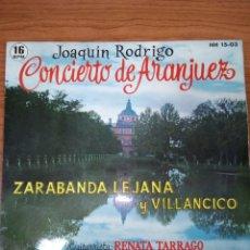 Discos de vinilo: DISCO SINGLE JOAQUÍN RODRIGO CONCIERTO DE ARANJUEZ. Lote 269075078