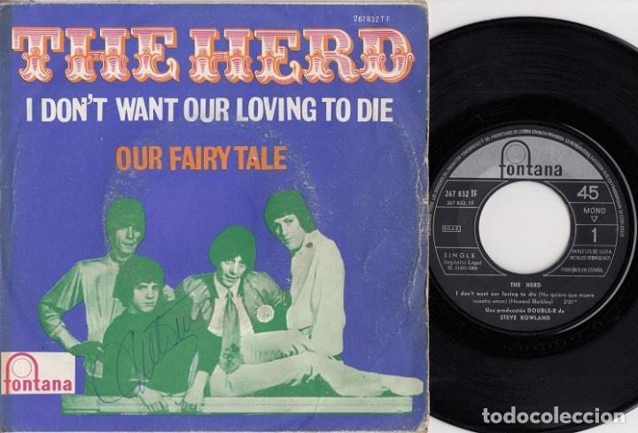 THE HERD - I DON'T WANT OUR LOVING TO DIE - SINGLE DE VINILO EDICION ESPAÑOLA (Música - Discos - Singles Vinilo - Pop - Rock Internacional de los 50 y 60)