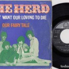 Discos de vinilo: THE HERD - I DON'T WANT OUR LOVING TO DIE - SINGLE DE VINILO EDICION ESPAÑOLA. Lote 269077113