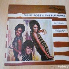 Discos de vinilo: DIANA ROSS & THE SUPREMES, SG, LOVE CHILD + 1, AÑO 1968. Lote 269081293