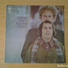 Discos de vinilo: SIMON AND GARFUNKEL -BRIDGE OVER TROUBLED WATERS- LP CBS 1970 ED. AMERICANA S 63699 MUY BUENAS CONDI. Lote 269086803