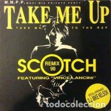 Discos de vinilo: SCOTCH – TAKE ME UP (REMIX 90) - MAXI-SINGLE MAX MUSIC SPAIN 1990. Lote 269090628