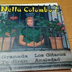 Discos de vinilo: DISCO VINILO SINGLE NELLA COLOMBO. Lote 269158898
