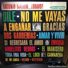 Discos de vinilo: ANTONIO MACHIN BRAVO - ANTONIO MACHIN... ¡ BRAVO ! LP VINILO DISCOPHON 1964-ESPAÑA - LATINO , BOLERO. Lote 269165168