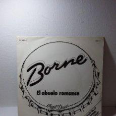 Discos de vinilo: VINILO BORNE EL ABUELO ROMANCE. Lote 269170063
