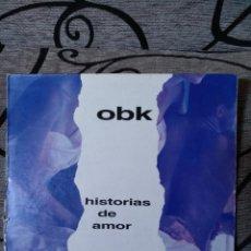 Disques de vinyle: OBK - HISTORIAS DE AMOR. Lote 269204838