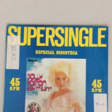 Discos de vinilo: SUPERSINGLE ESPECIAL DISCOTECA. DOLLY PARTON. BODY I'M BURNIN'. Lote 269209978