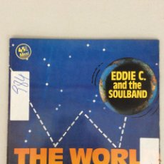 Discos de vinilo: EDDIE C AND THE SOULBAND. THE WORLD TURNS ON. Lote 269218463